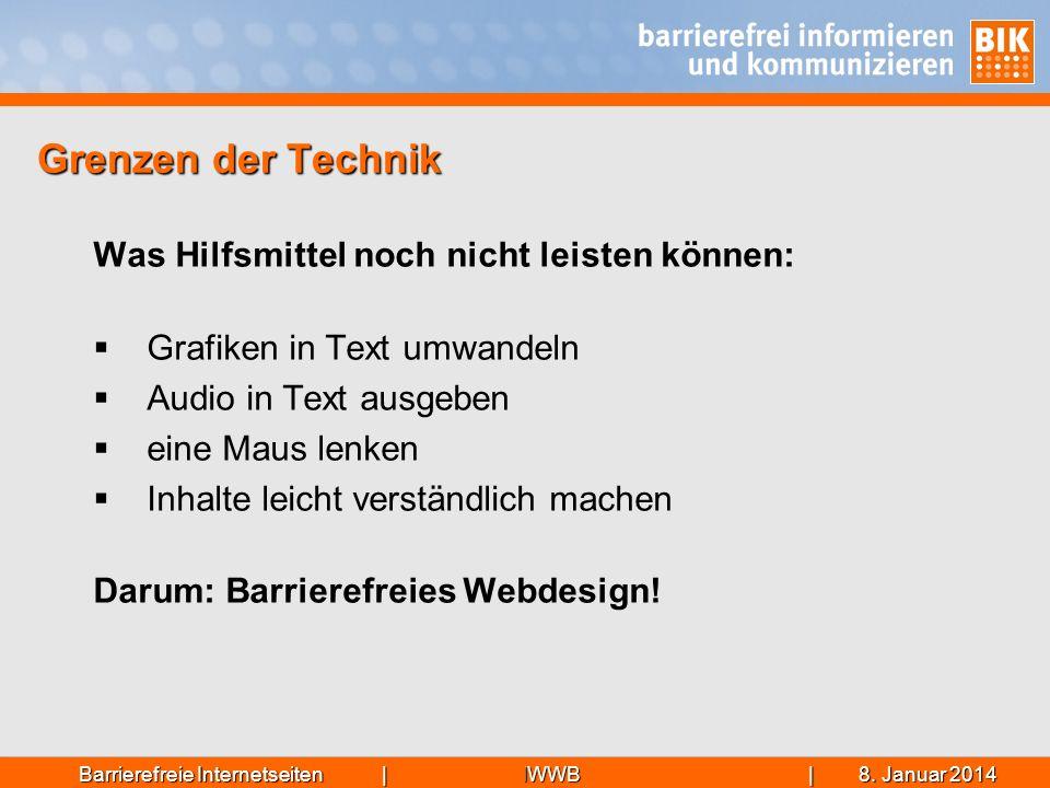 IWWB| 8. Januar 20148. Januar 20148. Januar 2014Barrierefreie Internetseiten | Grenzen der Technik Was Hilfsmittel noch nicht leisten können: Grafiken