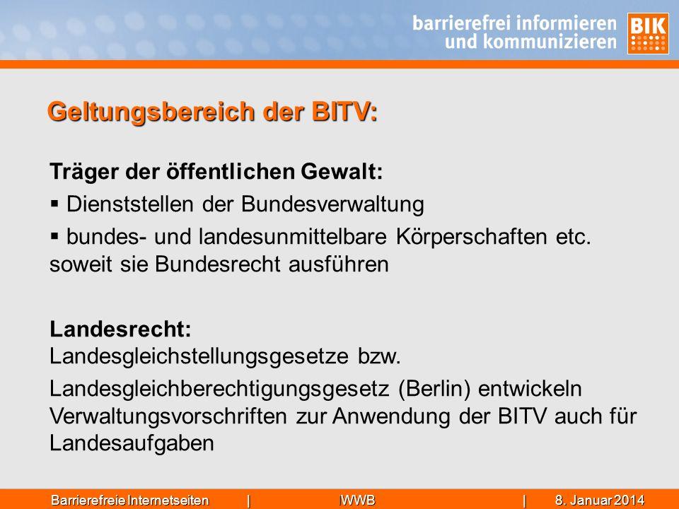 IWWB| 8. Januar 20148. Januar 20148. Januar 2014Barrierefreie Internetseiten | Träger der öffentlichen Gewalt: Dienststellen der Bundesverwaltung bund