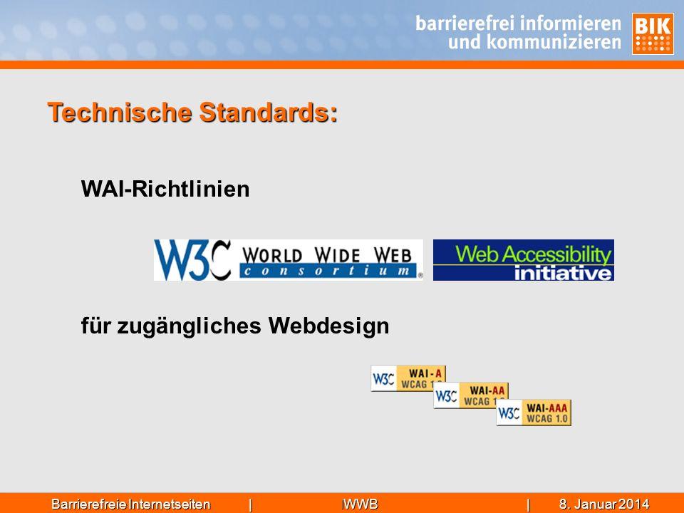 IWWB| 8. Januar 20148. Januar 20148. Januar 2014Barrierefreie Internetseiten | WAI-Richtlinien für zugängliches Webdesign Technische Standards: