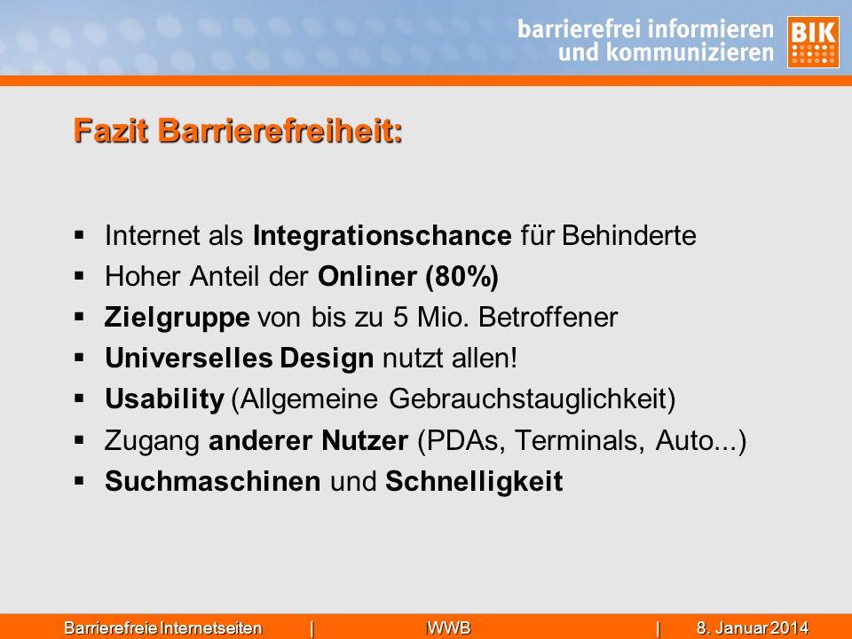 IWWB| 8. Januar 20148. Januar 20148. Januar 2014Barrierefreie Internetseiten | Internet als Integrationschance für Behinderte Hoher Anteil der Onliner
