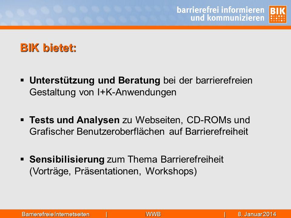 IWWB| 8. Januar 20148. Januar 20148. Januar 2014Barrierefreie Internetseiten | Unterstützung und Beratung bei der barrierefreien Gestaltung von I+K-An