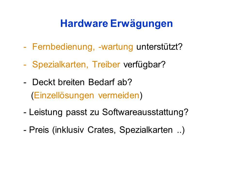 Hardware Erwägungen -Fernbedienung, -wartung unterstützt.