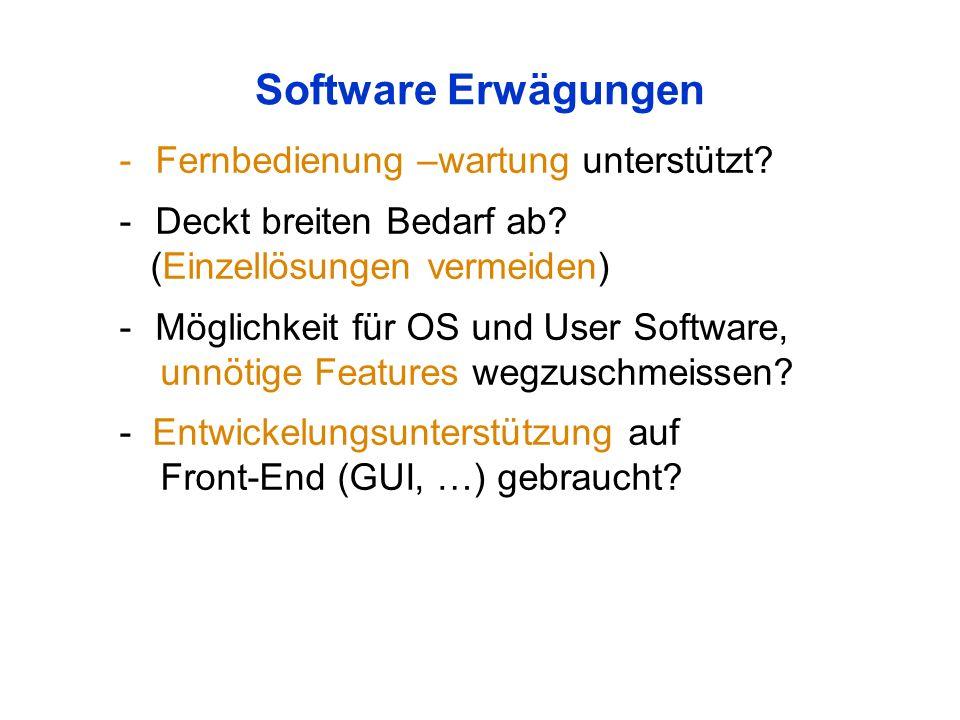 Software Erwägungen -Fernbedienung –wartung unterstützt.