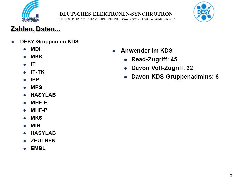 3 3 DEUTSCHES ELEKTRONEN-SYNCHROTRON NOTKESTR.85 22607 HAMBURG PHONE +49-40-8998-0.