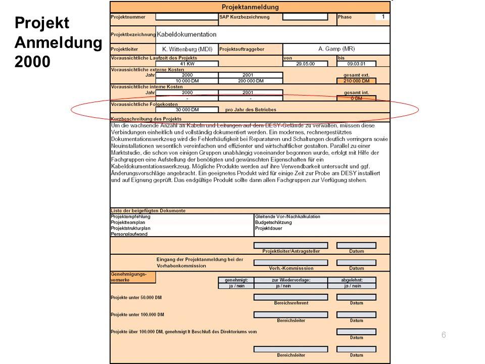 Ergebnis Als Ergebnis wurde festgestellt: Ein zufrieden stellendes Arbeiten am DESY mit dem KDS wird erwartet Mehrwert für DESY durch das KDS Endlich eine gruppenübergreifende Dokumentation von Kabeln und Verbindungen, z.B.