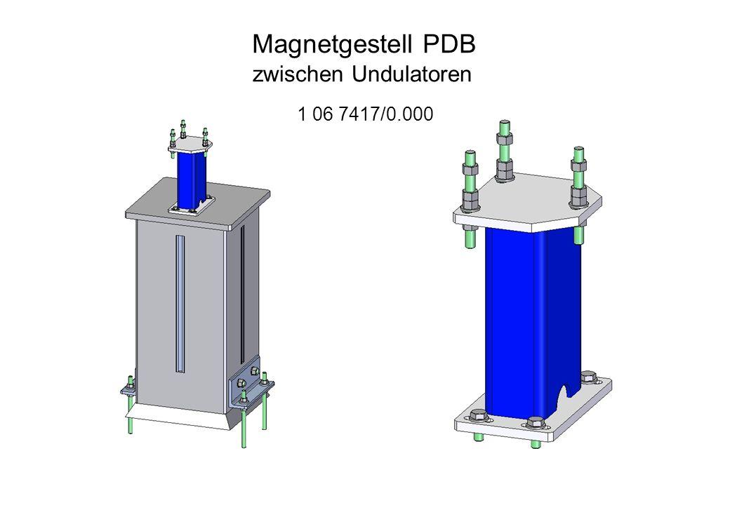 Magnetgestell PDB 1 06 7417/0.000 zwischen Undulatoren