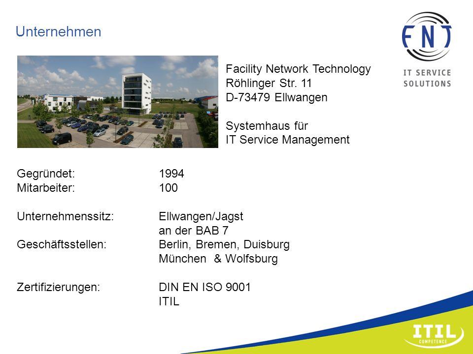 Unternehmen Facility Network Technology Röhlinger Str. 11 D-73479 Ellwangen Systemhaus für IT Service Management Gegründet: 1994 Mitarbeiter: 100 Unte
