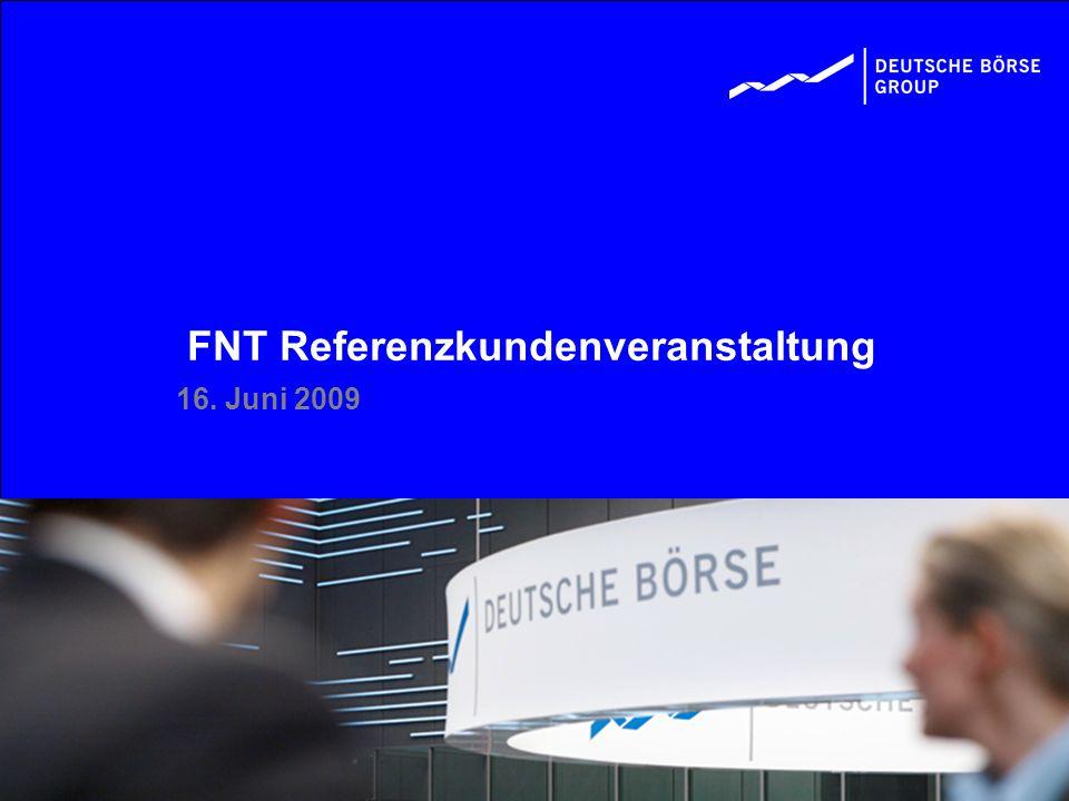 FNT Referenzkundenveranstaltung 16. Juni 2009