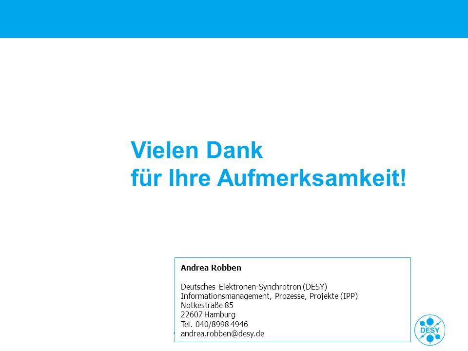 Andrea Robben   FNT-Referenzkundenveranstaltung am DESY   18.06.09   Seite 32 Vielen Dank für Ihre Aufmerksamkeit! Andrea Robben Deutsches Elektronen-
