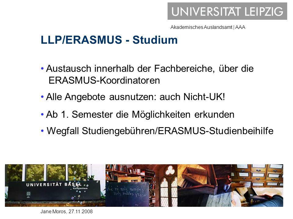 Akademisches Auslandsamt | AAA LLP/ERASMUS - Studium Austausch innerhalb der Fachbereiche, über die ERASMUS-Koordinatoren Alle Angebote ausnutzen: auc