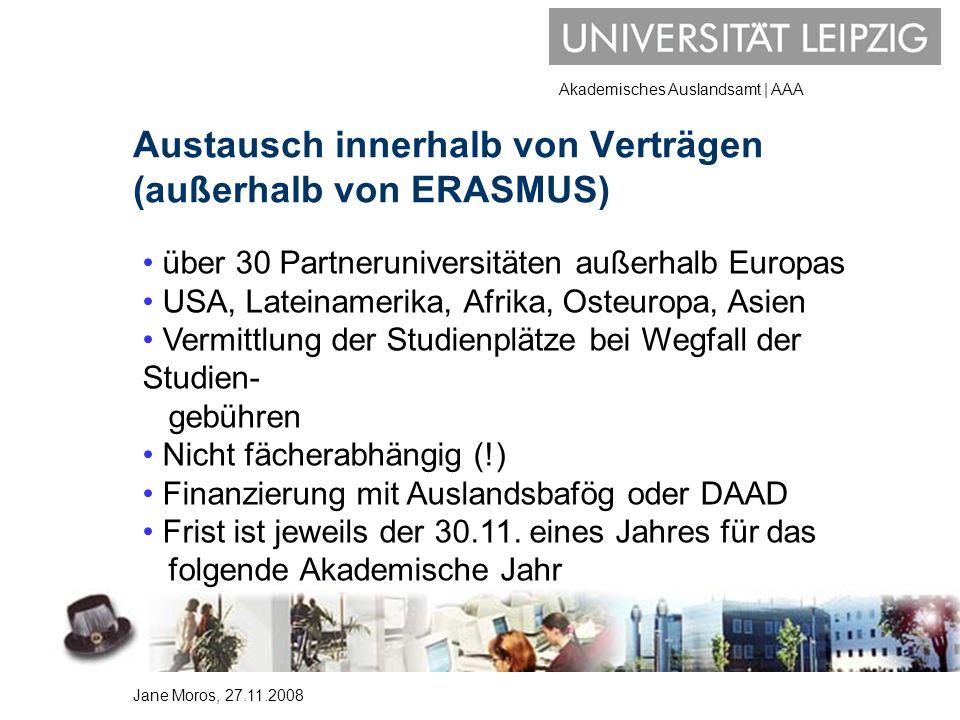 Akademisches Auslandsamt | AAA Austausch innerhalb von Verträgen (außerhalb von ERASMUS) über 30 Partneruniversitäten außerhalb Europas USA, Lateiname
