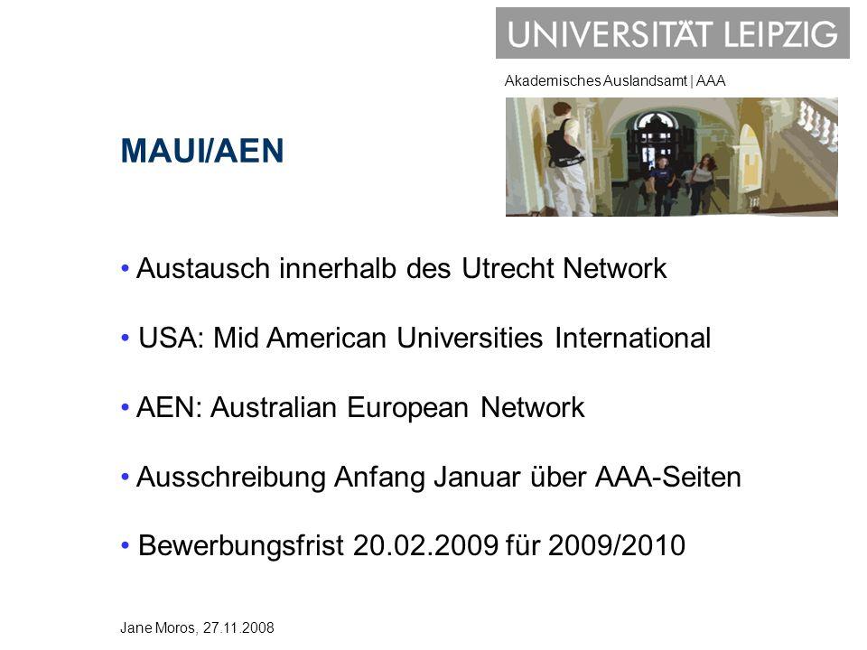 Akademisches Auslandsamt | AAA MAUI/AEN Austausch innerhalb des Utrecht Network USA: Mid American Universities International AEN: Australian European