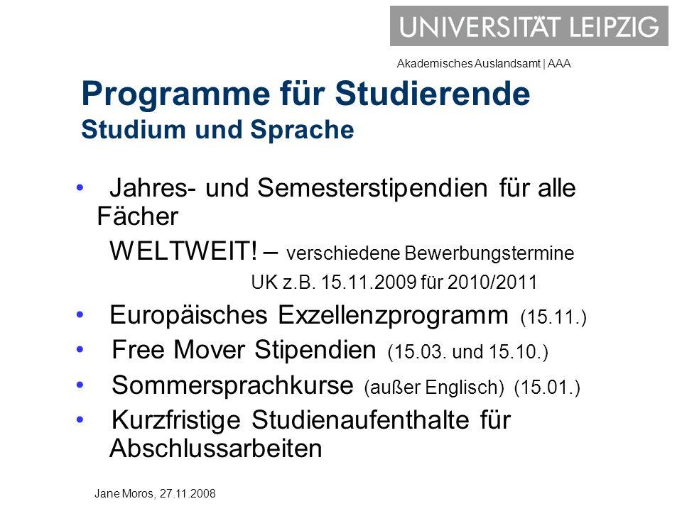 Akademisches Auslandsamt | AAA Jahres- und Semesterstipendien für alle Fächer WELTWEIT! – verschiedene Bewerbungstermine UK z.B. 15.11.2009 für 2010/2
