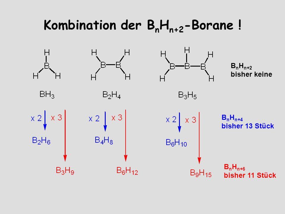 Kombination der B n H n+2 -Borane .