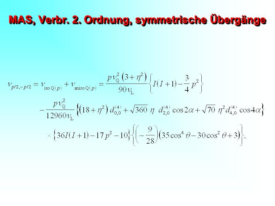 MAS, Verbr. 2. Ordnung, symmetrische Übergänge