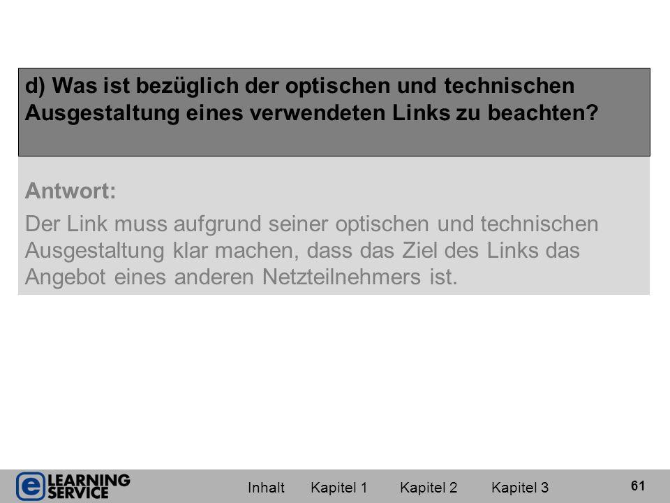 e) Angenommen die Internetseite, auf die ein Link verweist, enthält rechtswidrige Inhalte.