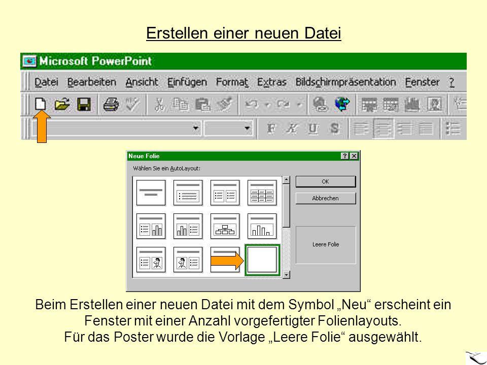 Erstellen einer neuen Datei Beim Erstellen einer neuen Datei mit dem Symbol Neu erscheint ein Fenster mit einer Anzahl vorgefertigter Folienlayouts. F