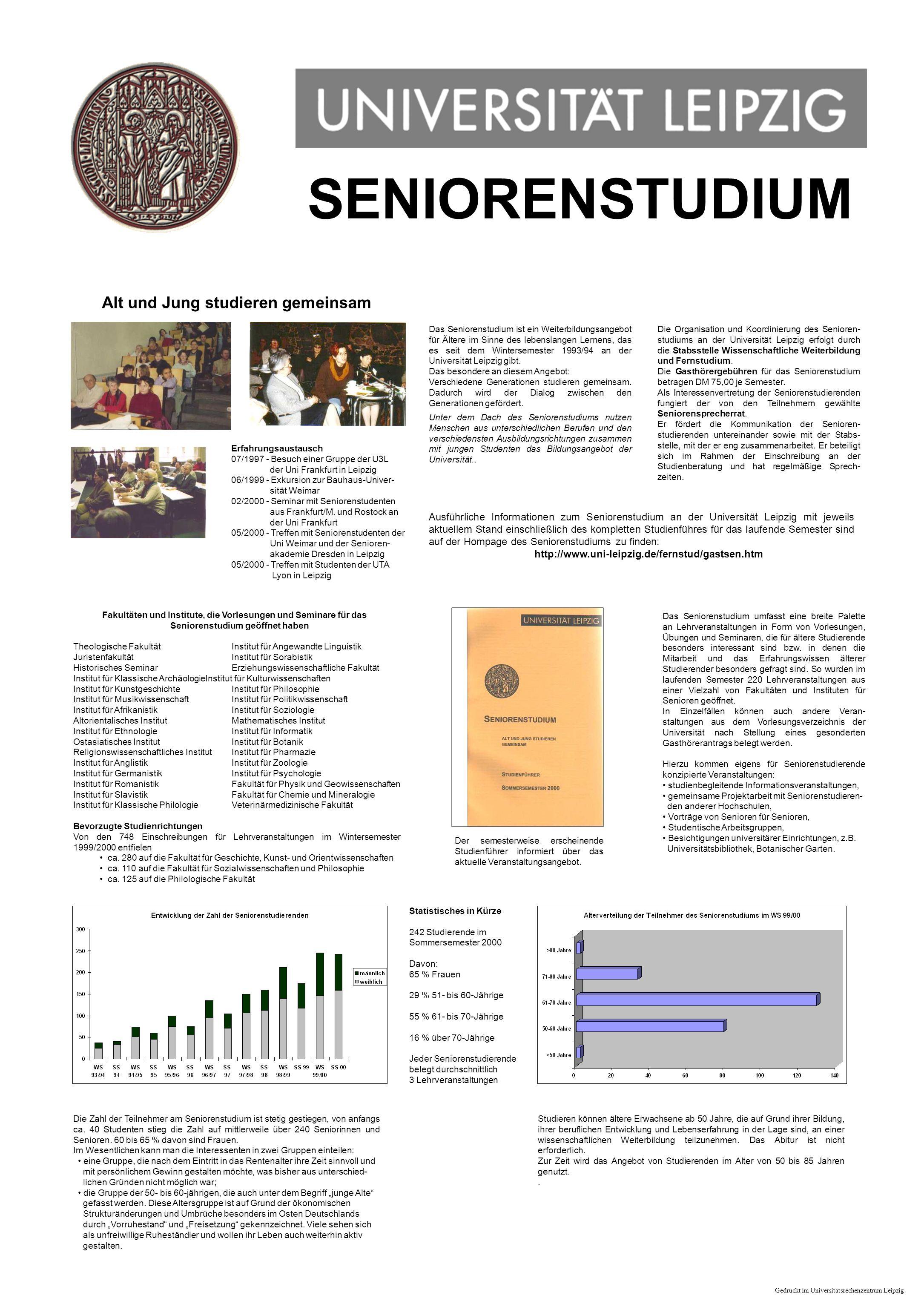 SENIORENSTUDIUM Alt und Jung studieren gemeinsam Das Seniorenstudium ist ein Weiterbildungsangebot für Ältere im Sinne des lebenslangen Lernens, das e