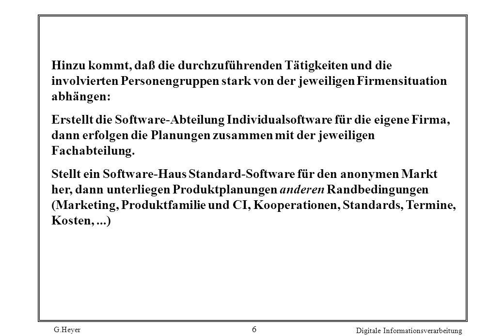 G.Heyer Digitale Informationsverarbeitung 5 Prüfen der ökonomischen Durchführbarkeit - Aufwands- und Terminschätzung - Wirtschaftlichkeitsrechnung Die