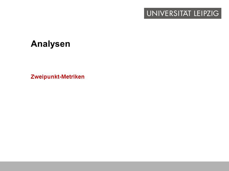Zweipunkt-Metriken Analysen