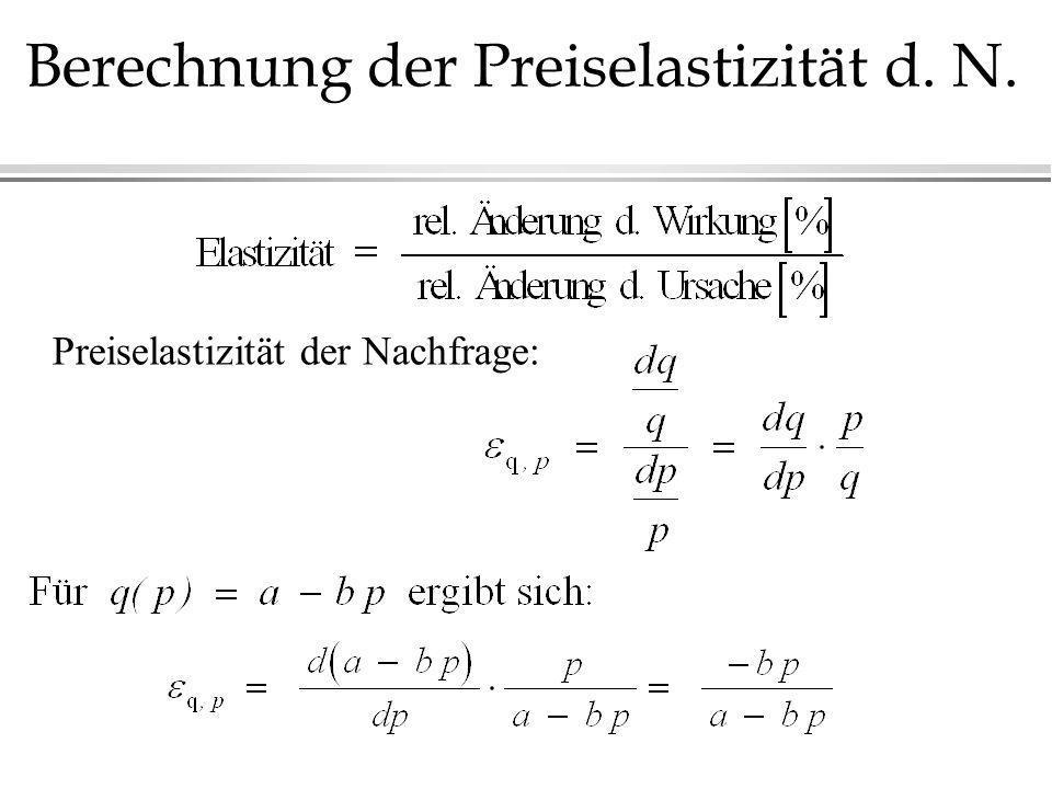 Preiselastizität der Nachfrage: Berechnung der Preiselastizität d. N.