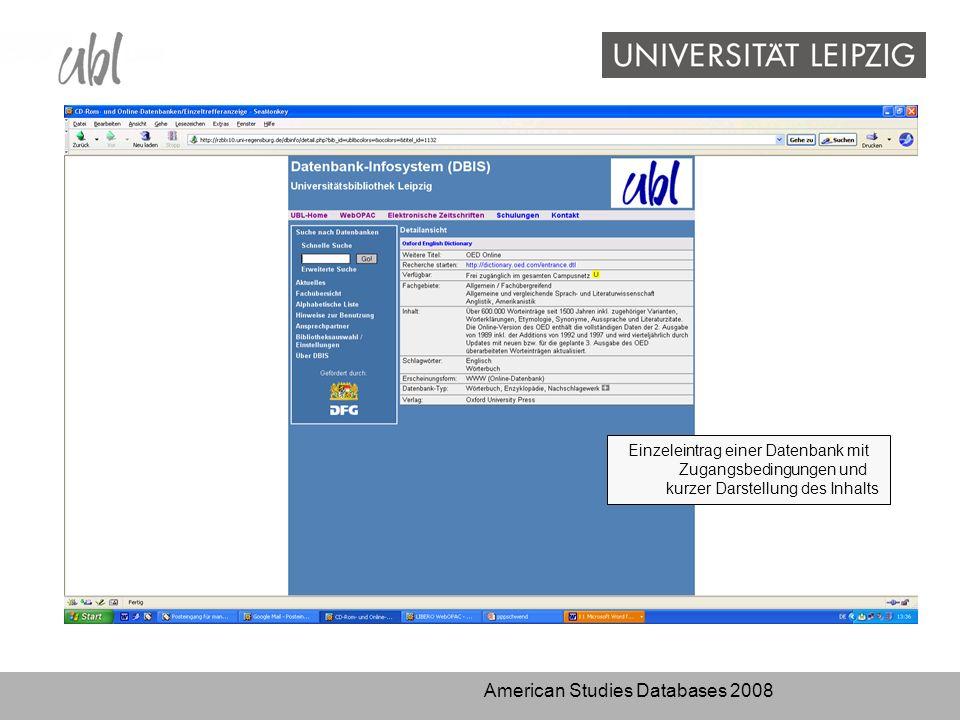 American Studies Databases 2008 Einzeleintrag einer Datenbank mit Zugangsbedingungen und kurzer Darstellung des Inhalts