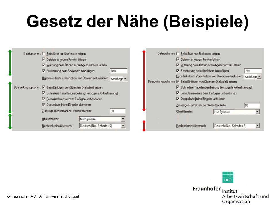 Fraunhofer IAO, IAT Universität Stuttgart Gesetz der Nähe (Beispiele)