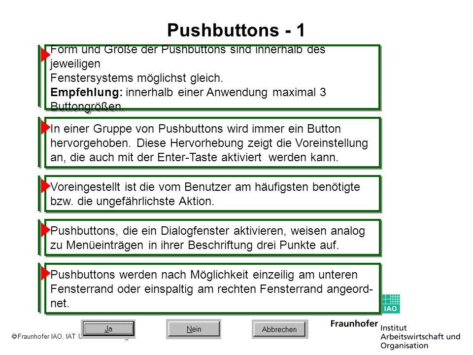 Fraunhofer IAO, IAT Universität Stuttgart Pushbuttons - 1 Form und Größe der Pushbuttons sind innerhalb des jeweiligen Fenstersystems möglichst gleich