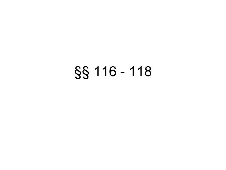 §§ 116 - 118