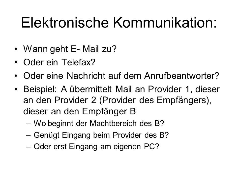 Elektronische Kommunikation: Wann geht E- Mail zu.