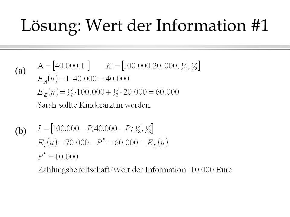 Lösung: Wert der Information #1 (a) (b)