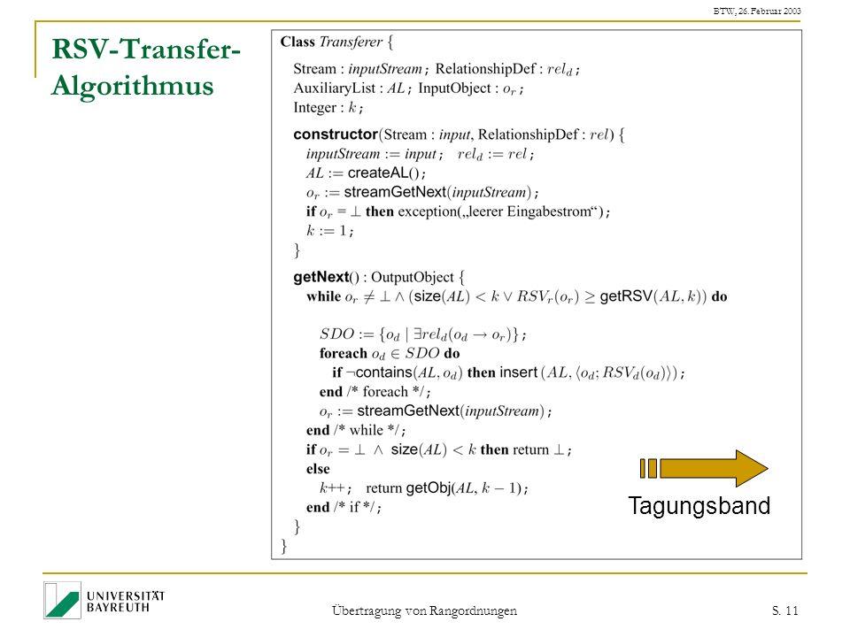 BTW, 26. Februar 2003 Übertragung von Rangordnungen S. 11 RSV-Transfer- Algorithmus Tagungsband
