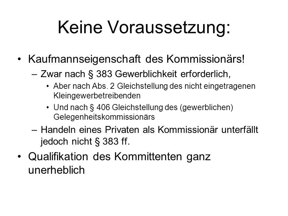 Sachenrechtliche Lage (Vertragsobjekt) Verkaufskomm.: Wer ist Eigentümer der Kaufsache.
