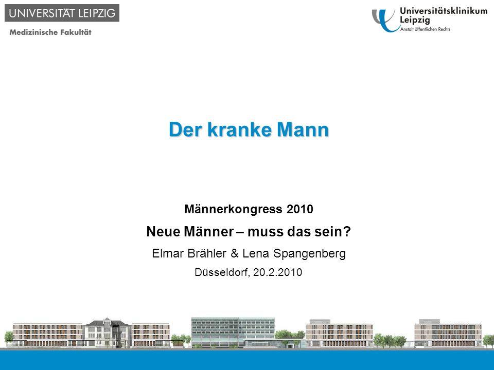 © Universitätsmedizin Leipzig (2009): Der kranke Mann, 20.2.2010 12 Lebenserwartung bei Geburt (2006/2008) JungenMädchen Sachsen-Anhalt75,181,4 Sachsen76,882,7 Saarland75,881,1 Baden-Württemberg78,683,3 Quelle: Statistisches Bundesamt