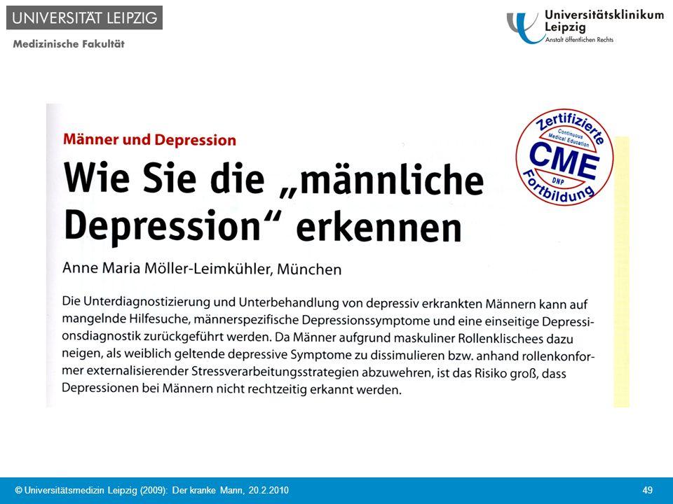 © Universitätsmedizin Leipzig (2009): Der kranke Mann, 20.2.2010 49