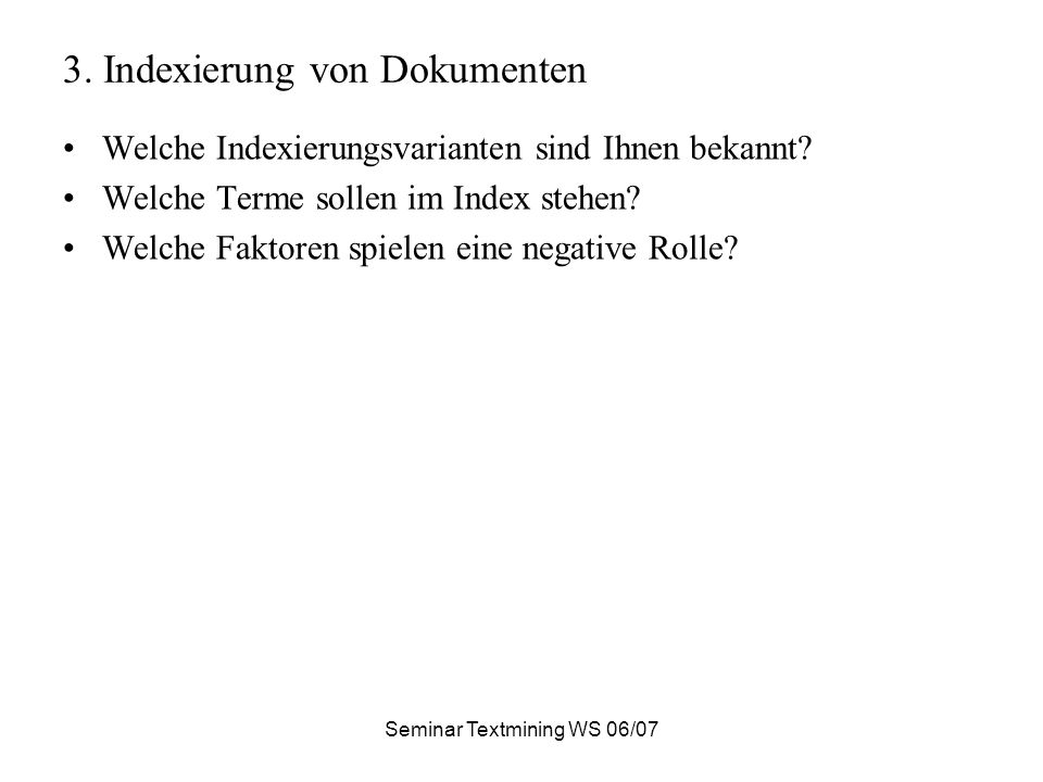 Seminar Textmining WS 06/07 3.