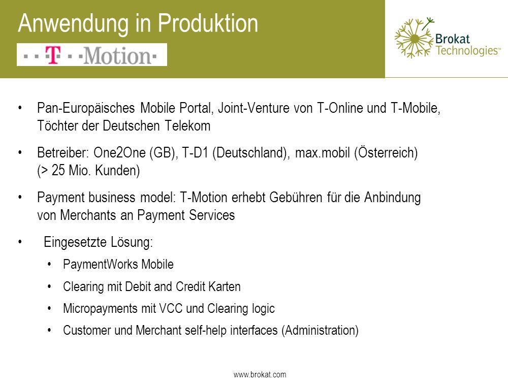 www.brokat.com Pan-Europäisches Mobile Portal, Joint-Venture von T-Online und T-Mobile, Töchter der Deutschen Telekom Betreiber: One2One (GB), T-D1 (D