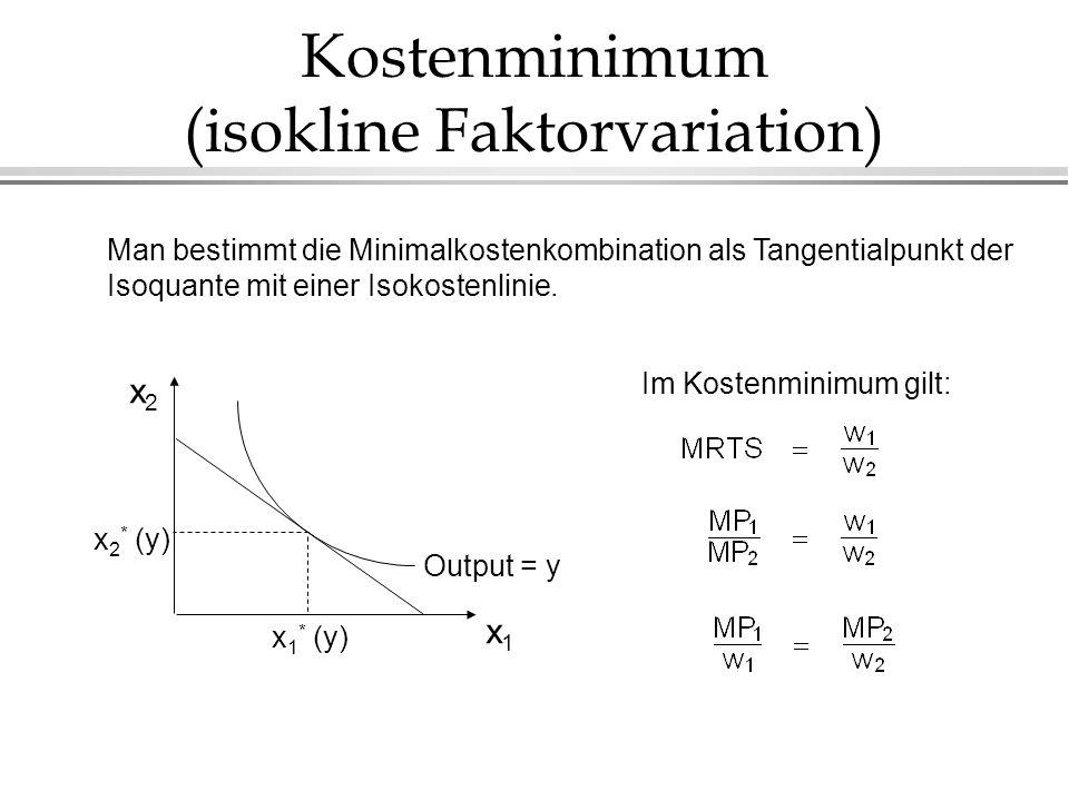 Kostenminimum (isokline Faktorvariation) Man bestimmt die Minimalkostenkombination als Tangentialpunkt der Isoquante mit einer Isokostenlinie. x1x1 x2