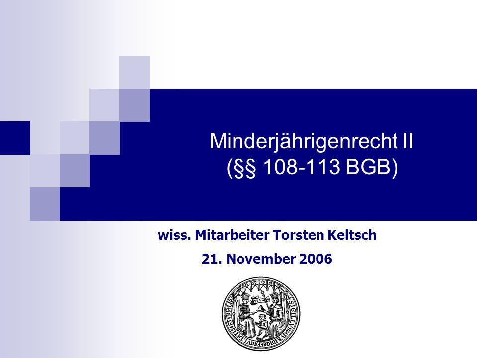 einseitige Rechtsgeschäfte, § 111 BGB Sonderregelung zum Testament: §§ 2229 Abs.