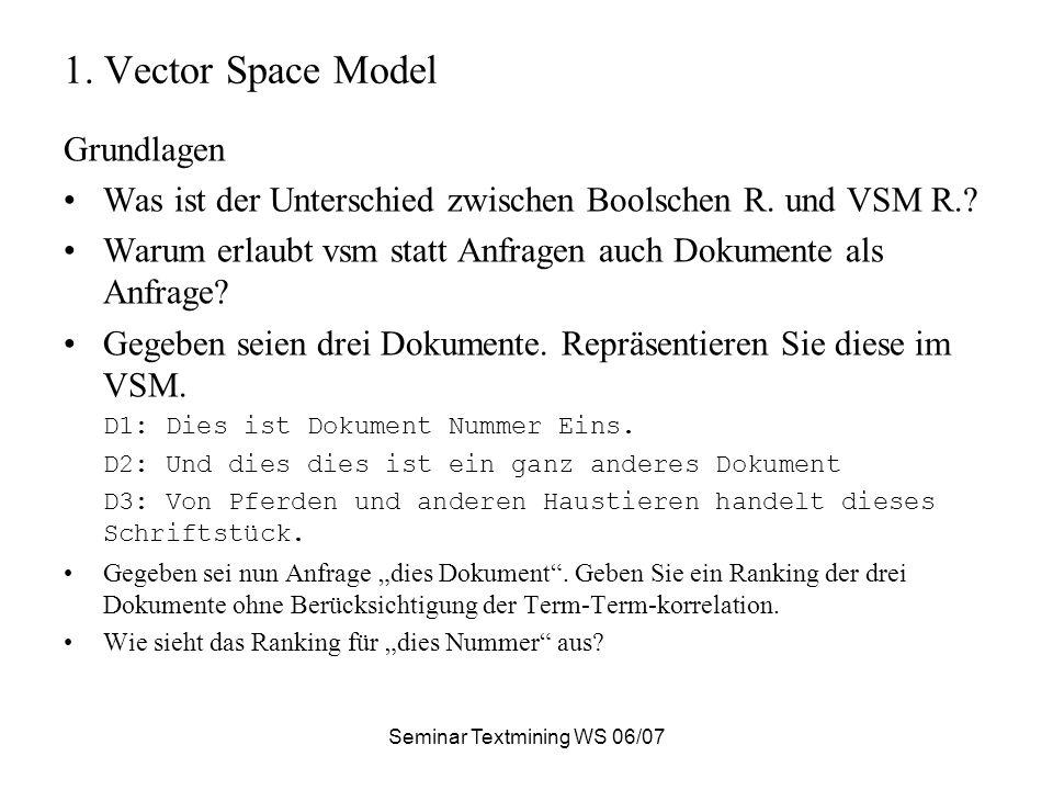 Seminar Textmining WS 06/07 1.1.
