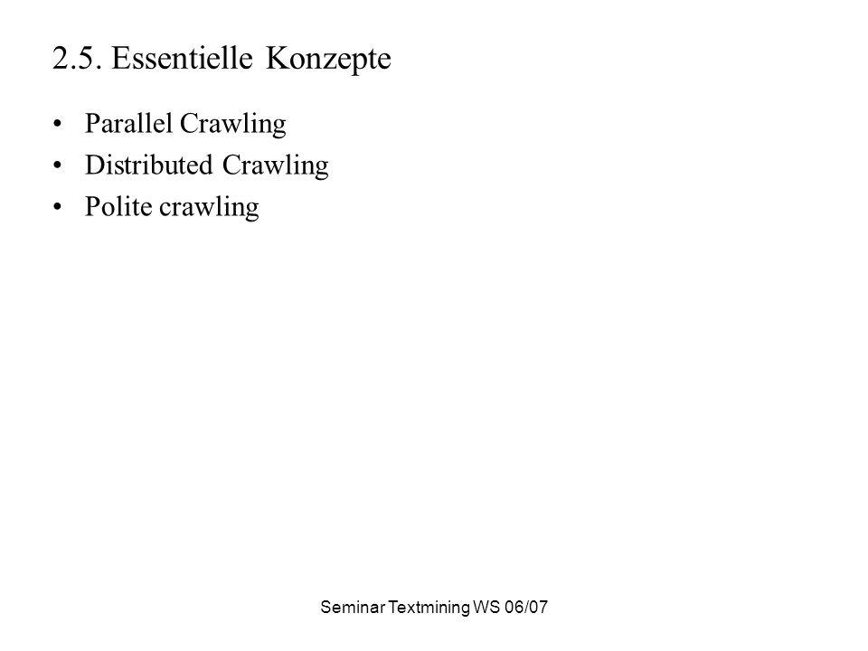Seminar Textmining WS 06/07 2.5.