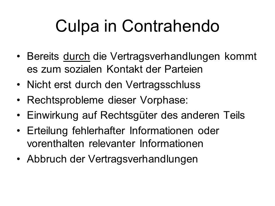 Culpa in Contrahendo Bereits durch die Vertragsverhandlungen kommt es zum sozialen Kontakt der Parteien Nicht erst durch den Vertragsschluss Rechtspro