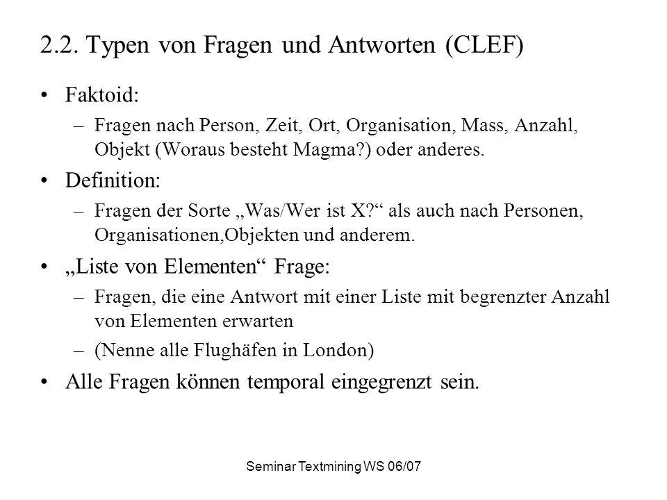 Seminar Textmining WS 06/07 2.2.