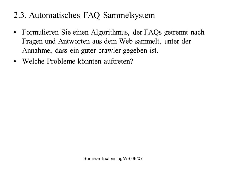 Seminar Textmining WS 06/07 3.Stemming Was ist Stemming.