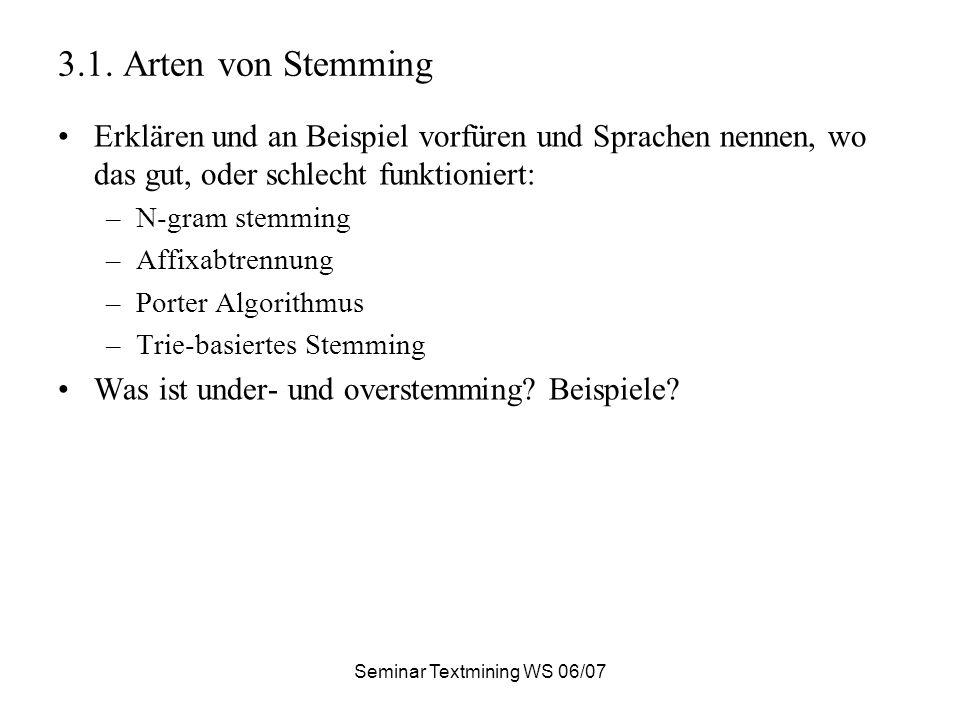 Seminar Textmining WS 06/07 3.1.