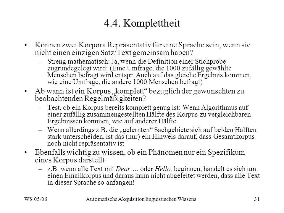 WS 05/06Automatische Akquisition linguistischen Wissens31 4.4.