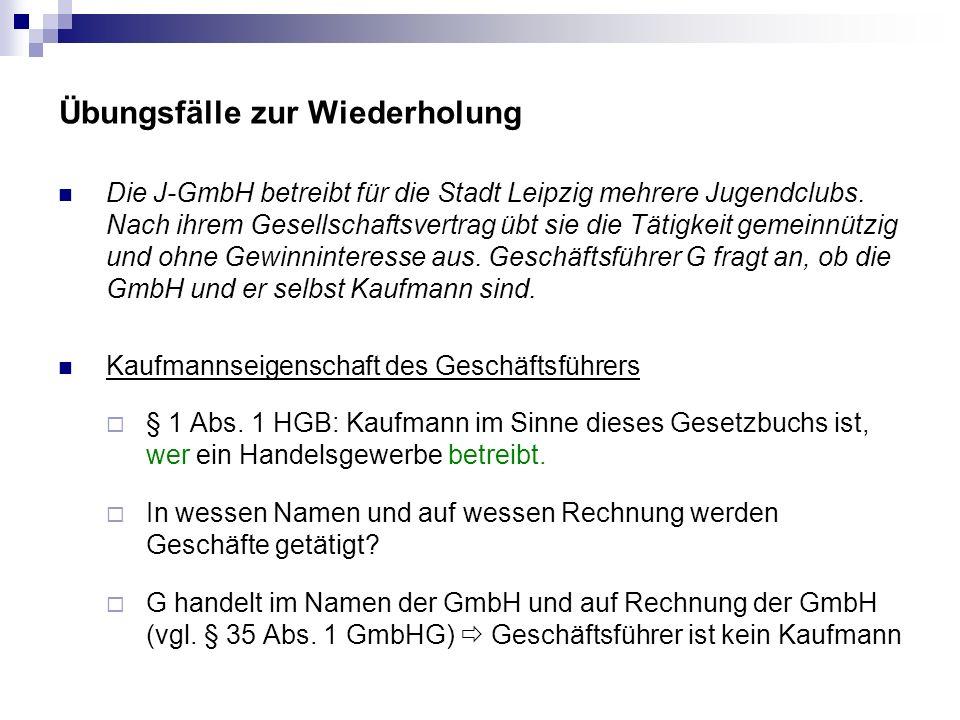 Übungsfälle zur Wiederholung Der unter der Firma Baustoffgroßhandlung Balduin Baumeister e.K.