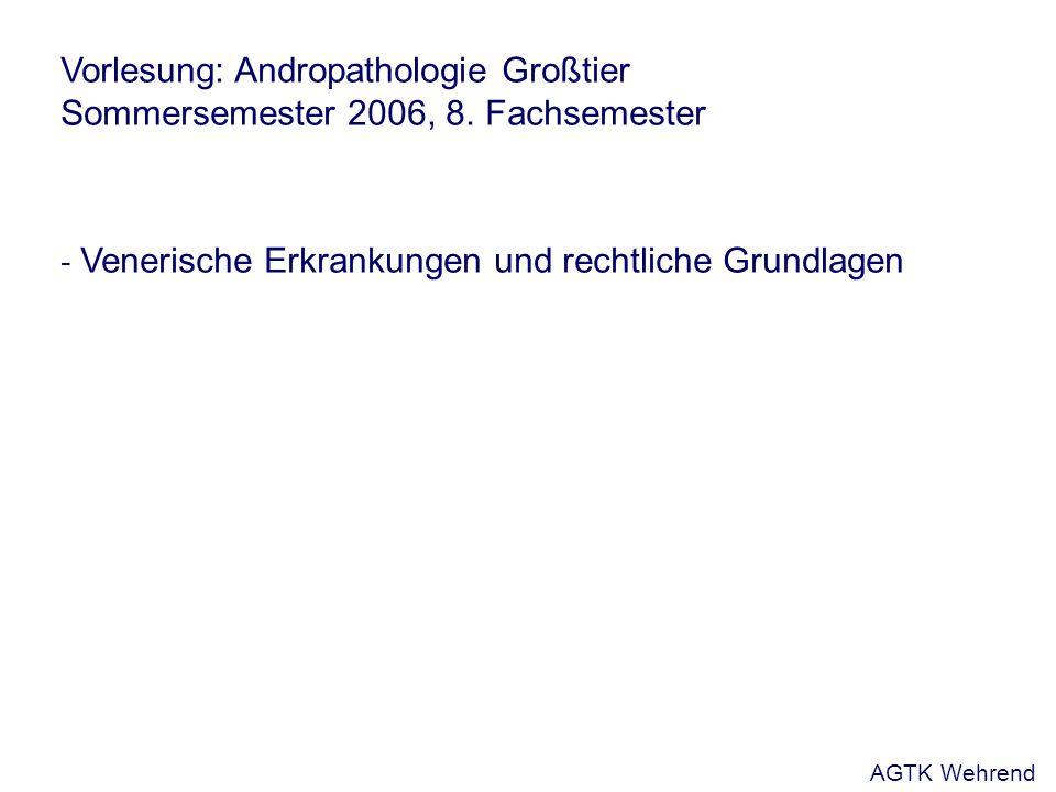 Vorlesung: Andropathologie Großtier Sommersemester 2006, 8.