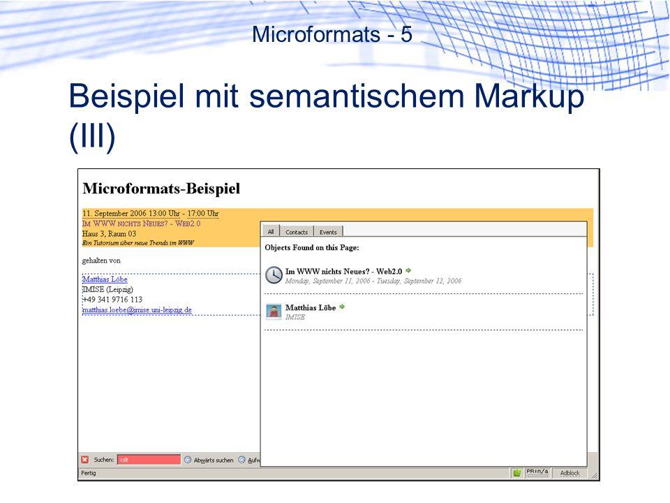 Beispiel mit semantischem Markup (III) Microformats - 5