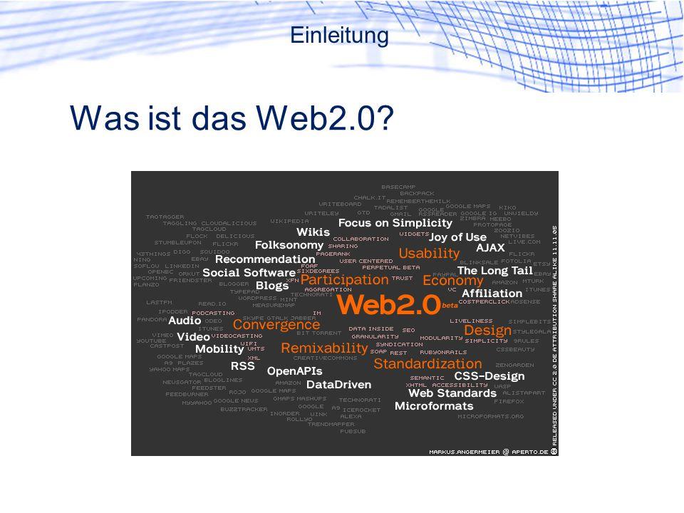 Was ist das Web2.0? Einleitung